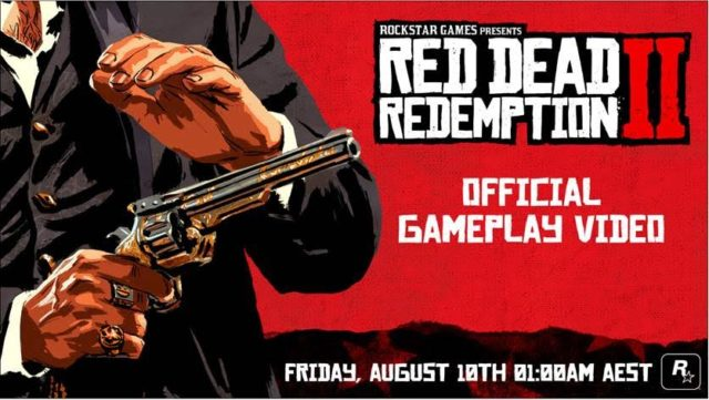 Red Dead Redemption 2 gameplay video coming August 9